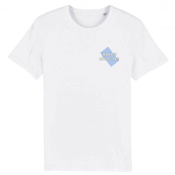 MEME   Unisex T-Shirt   MAKE IT HÄPPCHEN   100% Organic Cotton